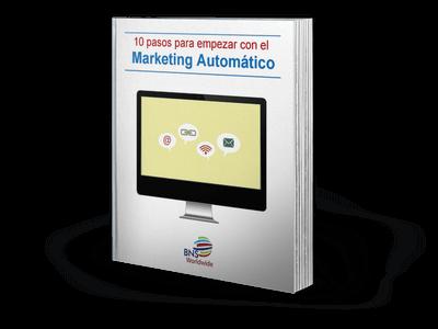 Guía 10 Pasos para empezar con el Marketing Automático