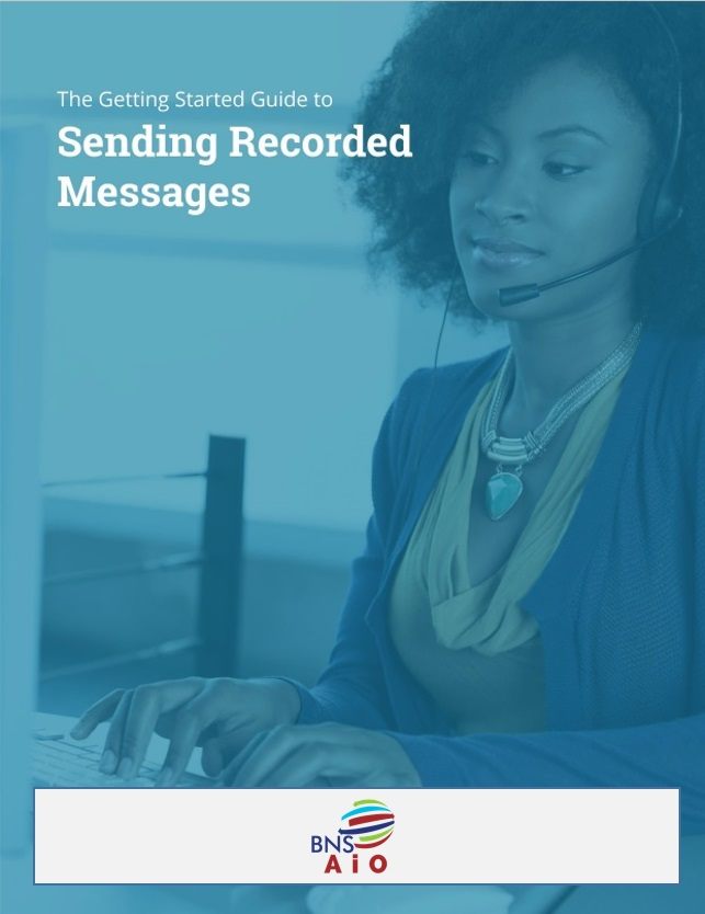 The Getting Started Guide to Sending Recorded Messages