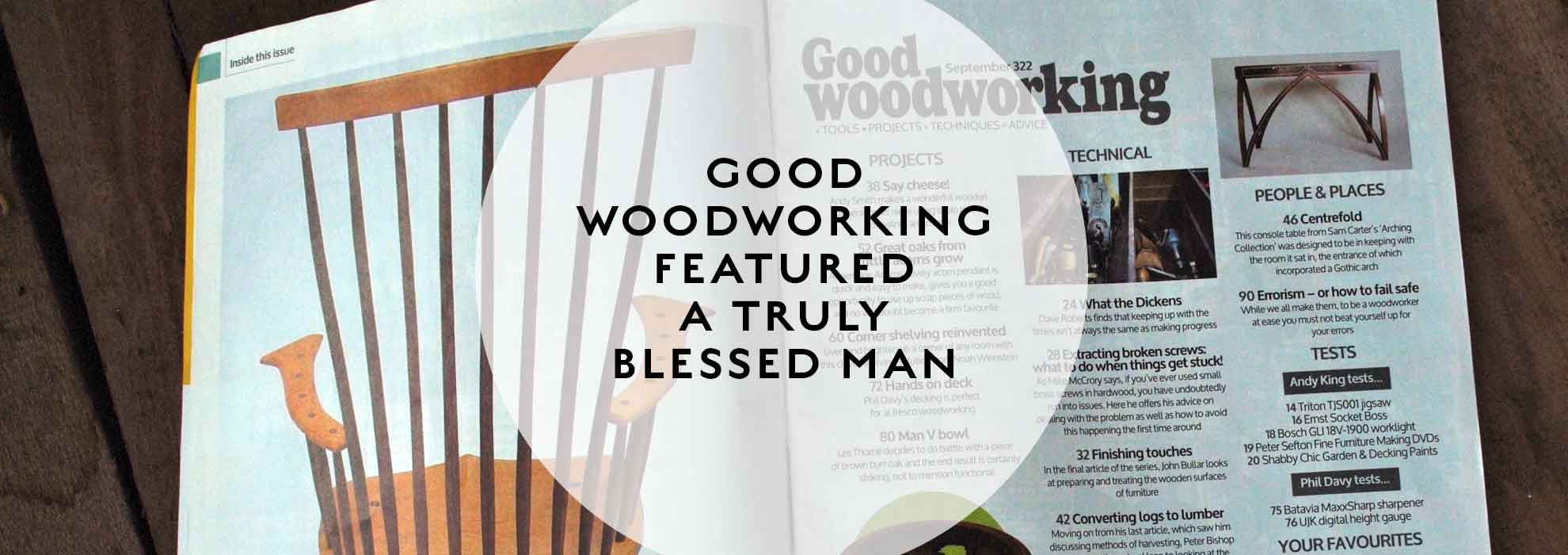 Good Woodworking Features Blesses Man