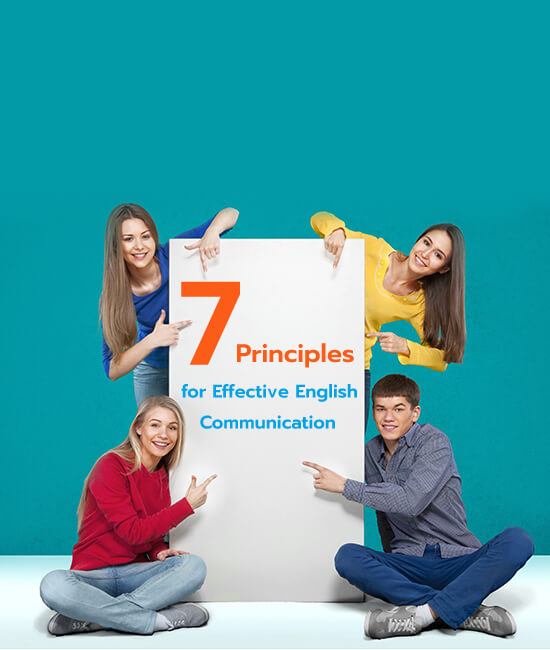 7 Principles for Effective English Communication​