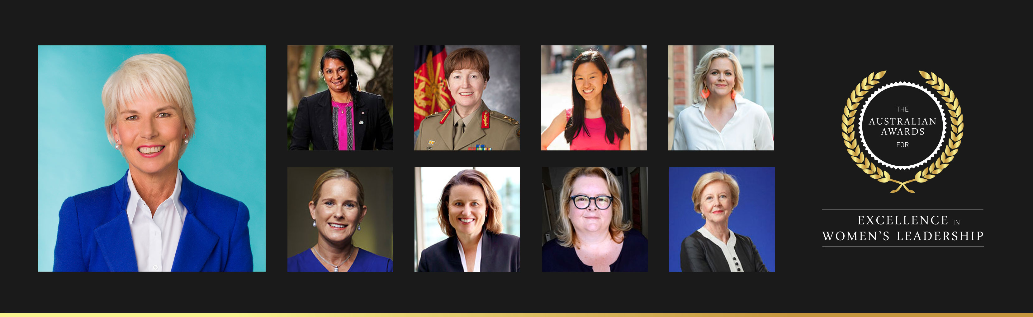 Headshots of Gail Kelly, Nova Peris OAM, Major General Simone Wilkie, Marita Cheng, Taryn Brumfitt, Dr Kate Stannage, Dr Kirstin Ferguson, Magda Szubanski and Gillian Triggs alongside an awards logo