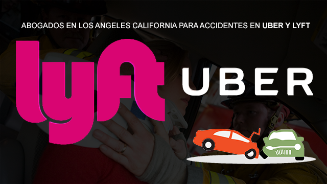 Accidente en UBER Y LYFT abogados para accidentes de auto en los Angeles California